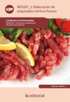 (i.b.d.)elaboracion de preparados carnicos frescos. inai0108 carniceria y elaboracion de productos carnicos-9788483648674