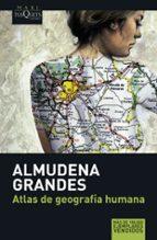 atlas de geografia humana almudena grandes 9788483835074