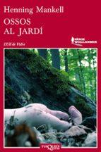 ossos al jardi-henning mankell-9788483837474