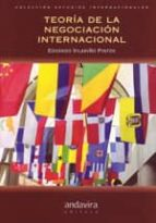 teoria de la negociacion internacional-eduardo vilariño pintos-9788484085874