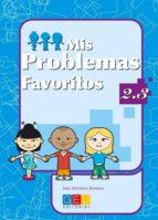 mis problemas favoritos 2.3-jose romero martinez-9788484919674
