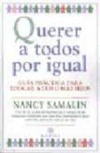 querer a todos por igual: guia practica para educar a dos o mas h ijos-nancy samalin-9788486193874
