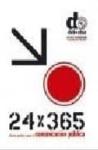 24 x 365 diseño grafico para la comunicacion publica 9788487619274
