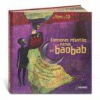 canciones infantiles y nanas del baobab: el africa negra en 30 ca nciones infantiles (incluye audio cd) paul mindy chantal grosleziat 9788488342874