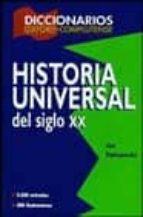 diccionario de historia universal siglo xx 9788489784574
