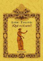 ¿que es el arte? (ed. facsimil) leon tolstoi 9788490013274
