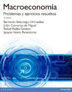 macroeconomía. problemas y ejercicios resueltos-bernardo belzunegui ormazabal-9788490353974