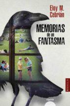 memorias de un fantasma-eloy m. cebrian-9788490678374