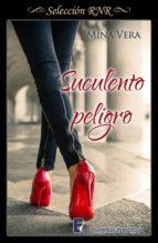 suculento peligro (suculentas pasiones 1) (ebook)-mina vera-9788490695074