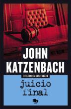 juicio final john katzenbach 9788490701874