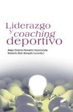 liderazgo y coaching deportivo alejo garcia naveira vaamonde 9788490770474