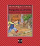 marquitos superhéroe nicolas casariego 9788491072874