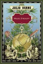 miguel strogoff-julio verne-9788491870074