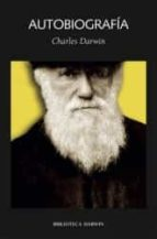 autobiografia charles darwin 9788492422074