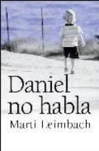 daniel no habla marti leimbach 9788492516674