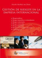 gestión de riesgos en la empresa internacional (ebook)-felipe nuñez de dios-9788492570874