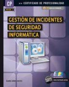 gestion de incidentes de seguridad informatica-alvaro gomez vieites-9788492650774