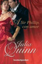 a sir phillip, con amor julia quinn 9788492801374