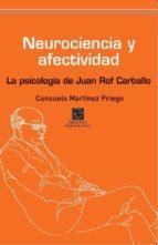 neurociencia y afectividad consuelo martinez priego 9788492806874