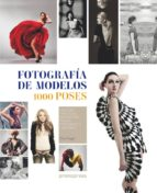 fotografia de modelos: 1000 poses-elliot siegel-9788492810574