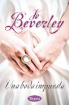 una boda impuesta jo beverley 9788492916474