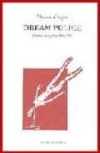 dream police: poemas escogidos 1969 1993 dennis cooper 9788493026974