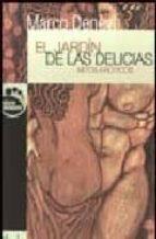 el jardin de las delicias: mitos eroticos-marco denevi-9788493373474