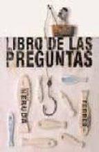 libro de las preguntas-isidro ferrer soria-pablo neruda-9788493403874