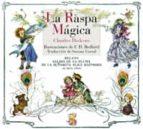 la raspa mágica (ebook)-charles dickens-9788493979874
