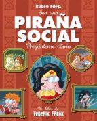 piraña social-ruben fernandez-9788494060274