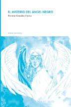 el misterio del ángel negro (ebook)-patricia gonzález cuesta-9788494152474