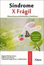 sindrome x fragil: manual para profesionales y familiares 9788494184574
