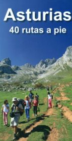 asturias. 40 rutas a pie-alberto alvarez ruiz-9788494347474