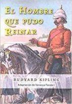 el hombre que pudo reinar rudyard kipling 9788494402074