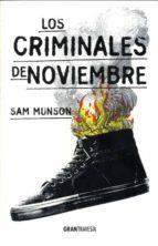 los criminales de noviembre sam munson 9788494431074
