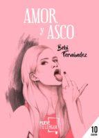 amor y asco-9788494567674