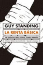 la renta basica: un derecho para todos y para siempre guy standing 9788494769474