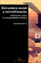 estructura social y estratificacion, reflexiones sobre las desigu aldades sociales-rosalia martinez-9788495294074