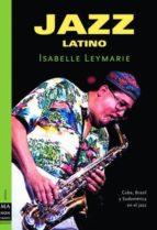 jazz latino-isabelle leymarie-9788496222274