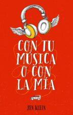 con tu música o con la mía-jen klein-9788496886674