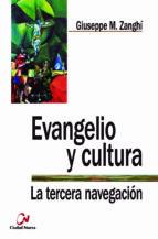 evangelio y cultura. la tercera navegación-9788497153874