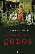 la aventura de los godos-juan antonio cebrian-9788497340274