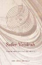 sefer yetsirah: breve introduccion a la cabala hebraica (2ª ed.) 9788497771474