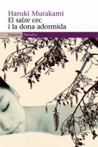 el salze cec i la dona adormida (ebook)-haruki murakami-9788497878074