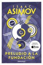preludio a la fundacion isaac asimov 9788497931274