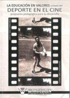 educacion en valores a traves del deporte en el cine 9788498239874