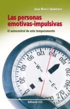 las personas emotivas-impulsivas el autocontrol de este temperame nto-jose maria quintana-9788498426274