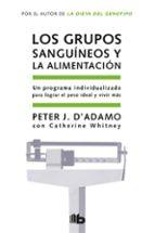 los grupos sanguineos y la alimentacion-peter j. d adamo-catherine whitney-9788498721874