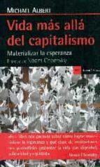 vida mas alla del capitalismo michael albert 9788498887174