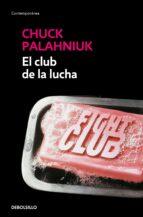 el club de la lucha chuck palahniuk 9788499088174